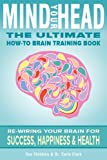 img - for Mind Your Head: The Ultimate How-To Brain Training Handbook book / textbook / text book