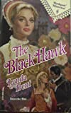 The Black Hawk (Harlequin Historical, No. 75) (0373286759) by Lynda Trent