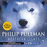 Philip Pullman Northern Lights: BBC Radio 4 Full-cast Dramatisation (Radio Collection)