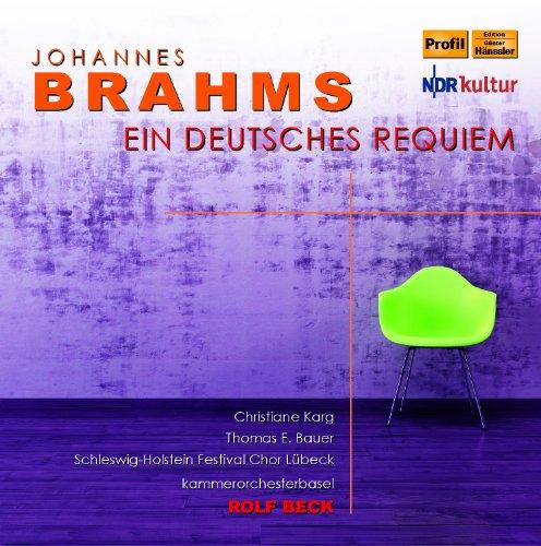 Brahms: Ein Deutsches Requiem [Christian Karg, Thomas E. Bauer]  [Profil: PH13023]