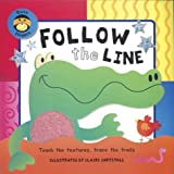 img - for Follow the Line: A Busy Fingers Book, Touch and Learn by Janie Louise Hunt (2003-08-02) book / textbook / text book