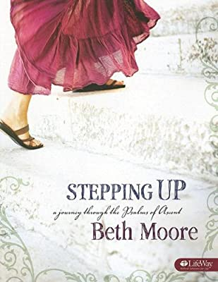 Stepping Up: A Journey Through the Psalms of Ascent Member Book