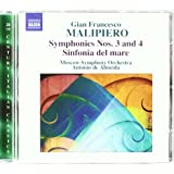 Malipiero : Symphonie n° 3 et n° 4 - Sinfonia del mare
