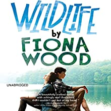 Wildlife (       UNABRIDGED) by Fiona Wood Narrated by Candice Moll, Fiona Hardingham