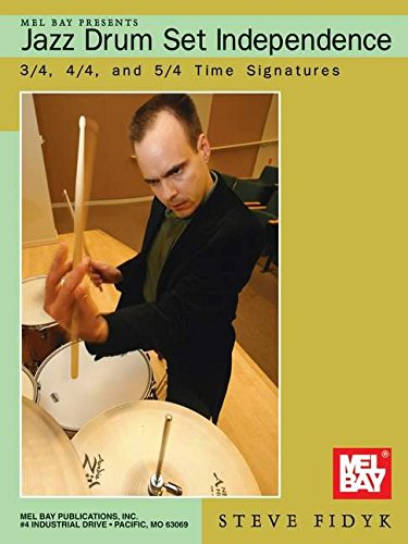 mel-bay-presents-jazz-drum-set-independence-3-4-4-4-and-5-4-time-signatures