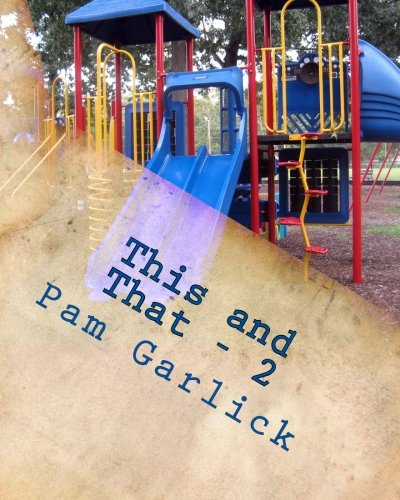 This and That: Fiction: 2