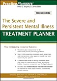 img - for The Severe and Persistent Mental Illness Treatment Planner (PracticePlanners?) [Paperback] book / textbook / text book