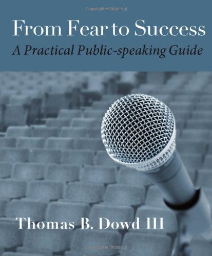 From Fear To Success: A Practical Public-Speaking Guide
