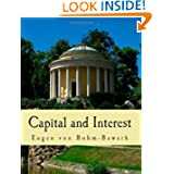 Capital and Interest (Large Print Edition): A Critical History of Economical Theory