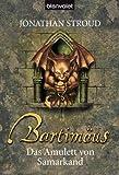 Bartimäus: Das Amulett von Samarkand