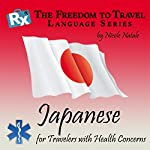 RX: Freedom to Travel Language Series: Japanese | Nicole Natale