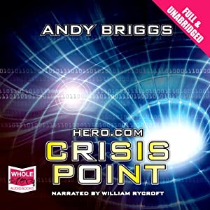 Hero.com: Crisis Point | [Andy Briggs]