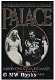 Palace: My Life in the Royal Family of Monaco