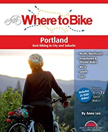 Where to Bike Portland: Best Biking in City and Suburbs