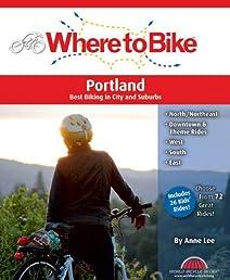 Where to Bike Portland: Best Biking in City and Suburbs
