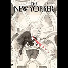 The New Yorker, June 19th 2017 (Rachel Aviv, David Sedaris, Kelefa Sanneh) Periodical by Rachel Aviv, David Sedaris, Kelefa Sanneh Narrated by Dan Bernard, Christine Marshall