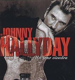 Johnny Hallyday - Un Jour Viendra - cds - - 731456230924