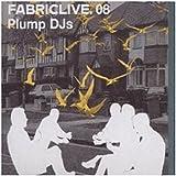 FABRICLIVE08: Plump DJs
