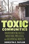 Toxic Communities: Environmental Raci...