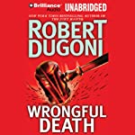 Wrongful Death (       UNABRIDGED) by Robert Dugoni Narrated by Dan John Miller