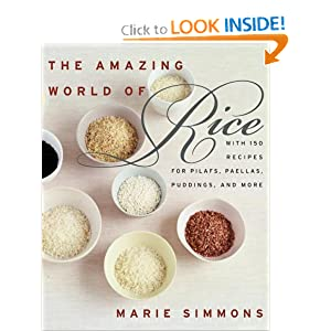 The Amazing World of Rice - Marie Simmons