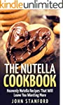 The Nutella Cookbook: Heavenly Nutell...