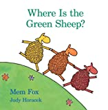 Where Is the Green Sheep? Big Book (0547328567) by Fox, Mem