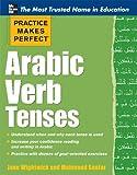 Practice Makes Perfect Arabic Verb Tenses