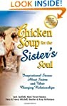 Chicken Soup for the Sister's Soul: I...
