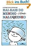 O Pequeno Livro de Hai-kais do Menino...