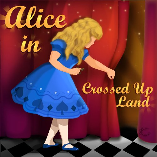 Kindle Daily Deal For Wednesday, Dec. 19 – 3 Kindle Book Deals Including Daily Romance And Science Fiction & Fantasy Deals, plus A Fun Matching Game For Everyone, Alice in Crossed Up Land – Just 99 cents (today's sponsor)