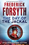 The Day of the Jackal: 40th Anniversary Edition (0099557363) by Forsyth, Frederick