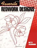 img - for By Betty Alderman Favorite Redwork Designs [Paperback] book / textbook / text book