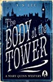 The Body at the Tower: A Mary Quinn Mystery
