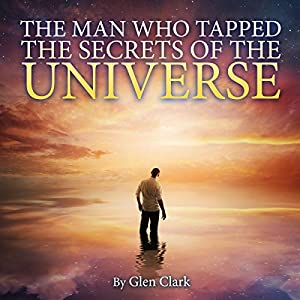 The Man Who Tapped the Secrets of the Universe Audiobook