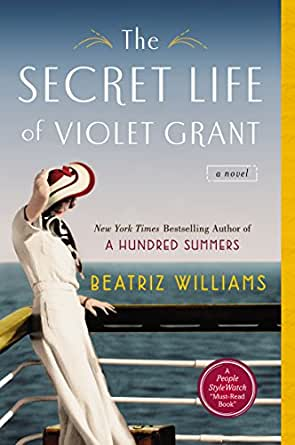 The Secret Life of Violet Grant - Kindle edition by Beatriz Williams
