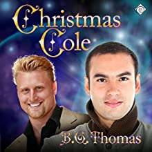 Christmas Cole (       UNABRIDGED) by B.G. Thomas Narrated by Paul Morey