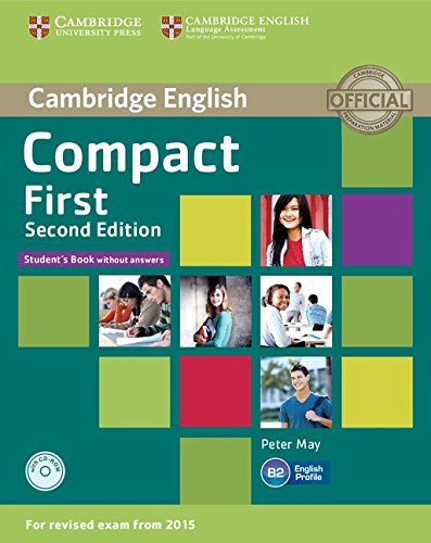 compact-first-students-book-without-answers-con-espansione-onlineper-le-scuole-superiori-con-cd-rom