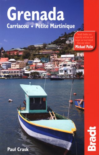 Grenada, Carriacou & Petite Martinique (Bradt Travel Guide)