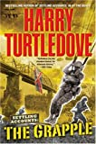 The Grapple (Settling Accounts Trilogy) Harry Turtledove