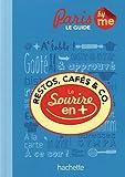 echange, troc Collectif - Restos cafés & co à Paris Le guide avec le sourire en plus