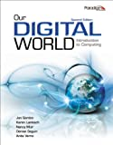 img - for Our Digital World with SNAP 2010 Training and Assessment Activation Code: Introduction to Computing book / textbook / text book