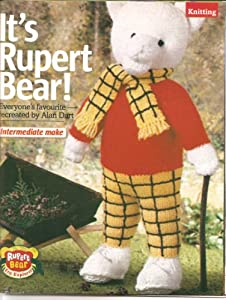 Rupert Bear! Everyone's favourite - recreated by Alan Dart Knitting