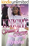Knight in Chrome Armor 2: Blaized Obsession