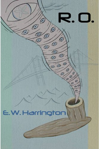 A Quirky yet Deep ReadMasterful Writing You Want to Read   R. O. by E.W. Harrington, Now $2.99