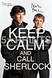 Sherlock Keep Calm Signed PP Benedict Cumberbatch Martin Freeman 12x8 Photo Poster Perfect Gift