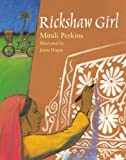 Rickshaw Girl (1580893082) by Mitali Perkins