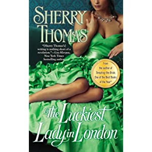 The Luckiest Lady in London by Sherry Thomas