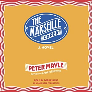 The Marseille Caper | [Peter Mayle]