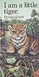"I Am a Little Tiger: Large (""I Am"" Series)"
